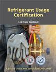 Refrigerant Usage Certification Study Guide-Second Edition